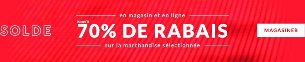 En magasin et en ligne - jusqu'à 70% de rabais sur la marchandise sélectionnée - Magasiner